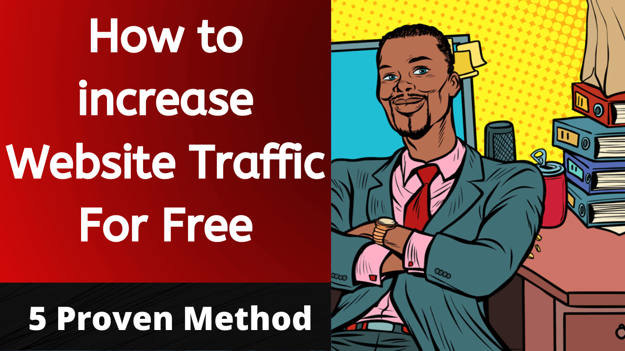 how to increase website traffic 2021
